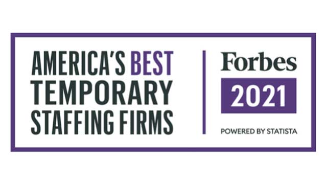 Forbes 2021 Winner of America's Best Temporary Staffing Firms Award