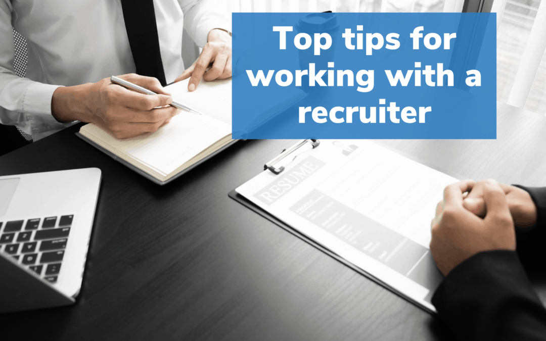 Tips for Working with a Recruiter